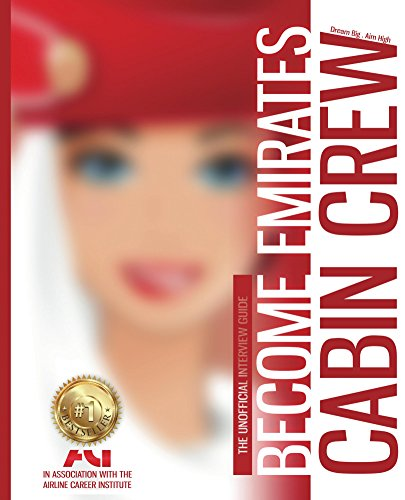 How to Become Emirates Cabin Crew (Unofficial) (English Edition)