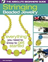 The Absolute Beginners Guide: Stringing Beaded Jewelry