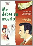 Me Debes Un Muerto [DVD]