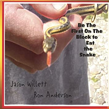 Be the First On the Block to Eat the Snake