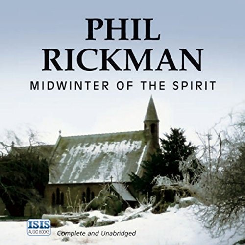 Midwinter of the Spirit                   By:                                                                                                                                 Phil Rickman                               Narrated by:                                                                                                                                 Emma Powell                      Length: 16 hrs and 27 mins     199 ratings     Overall 4.3
