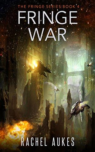 Fringe War (Fringe Series Book 4) (English Edition)