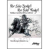 Por São Jorge! Por São Tiago!: batalhas e narrativas ibéricas medievais
