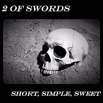 Short, Simple, Sweet