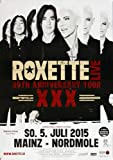 Roxette - Live Tour, Mainz 2015 » Konzertplakat/Premium