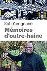 Mémoires d'Outre-Haine par Yamgnane