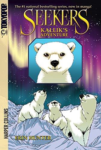 Seekers: Kallik's Adventure (Seekers Manga Book 2) (English Edition)