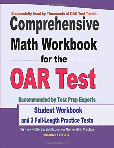 Comprehensive Math Workbook for the OAR Test: Student Workbook and 2 Full-Length Practice Tests
