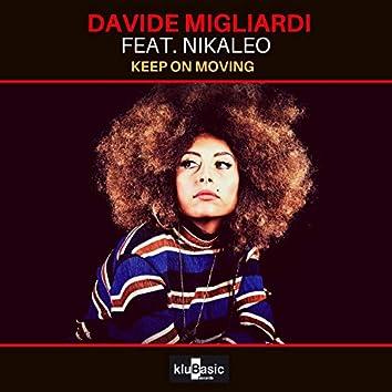 Keep on Moving (feat. Nikaleo)