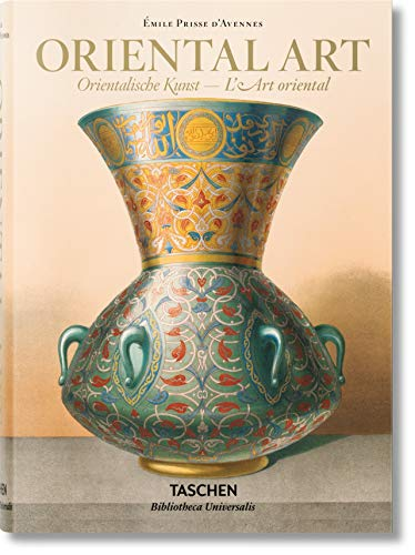 Émile Prisse d'Avennes. Oriental Art: BU (Bibliotheca Universalis)
