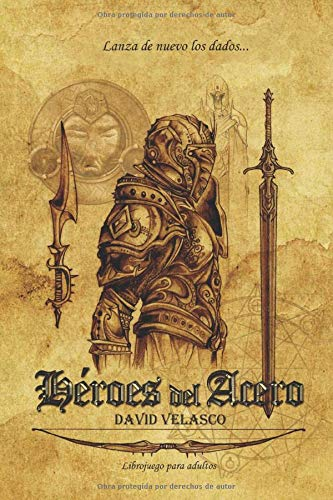 Héroes del Acero: Librojuego (Saga de Neithel)
