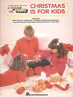 Christmas Is for Kids: E-Z Play Today Volume 136