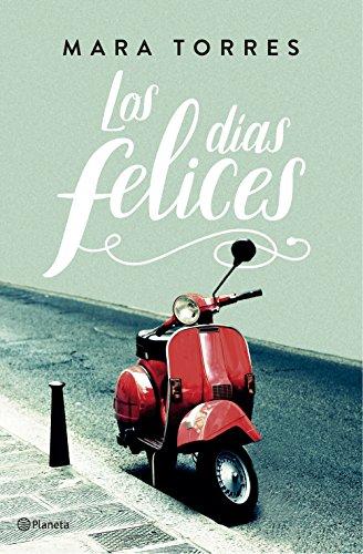 Los días felices (Autores Españoles e Iberoamericanos)