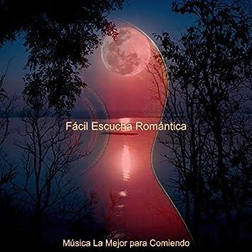 Fácil Escucha Romántica