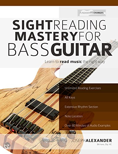 Sight Reading Mastery for Bass Guitar: Learn to read music the right way....