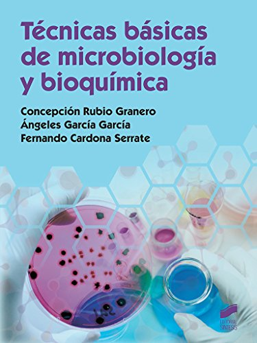Técnicas básicas de microbiología y bioquímica: 41