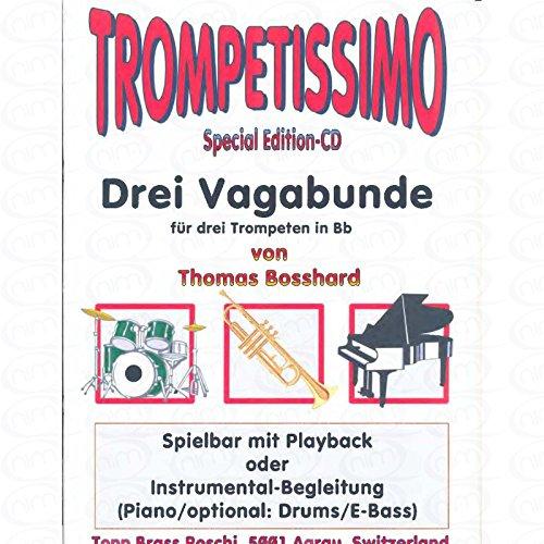 3 vagavonden - gearrangeerd voor drie stemmen - trompet [noten/Sheetmusic] Componis: Bosshard Thomas