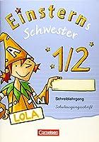Einsterns Schwester - Erstlesen 1. Schuljahr. Schreiblehrgang Schulausgangsschrift: Zu allen Ausgaben 2014/2015