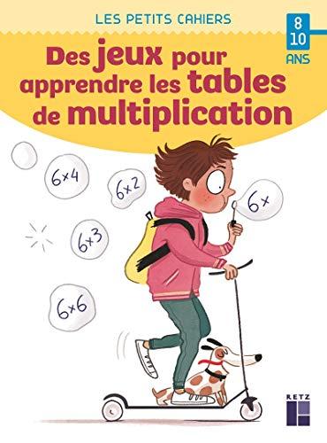 Des jeux pour apprendre les tables de multiplication 8-10 ans