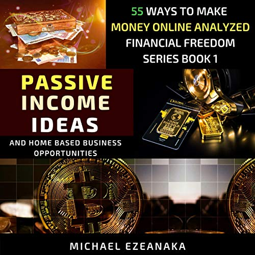 Passive Income Ideas and Home Based Business Opportunities cover art