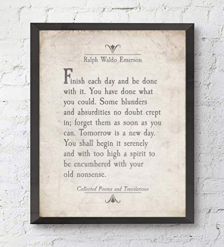 Finish Each Day, Ralph Waldo Emerson Quote, Art Print, Unframed, Literary Inspirational Motivational Sign, All Sizes