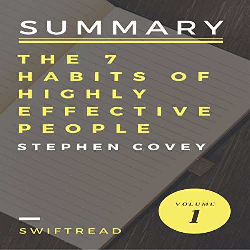 Summary of The 7 Habits of Highly Effective People by Stephen R.Covey audiobook cover art