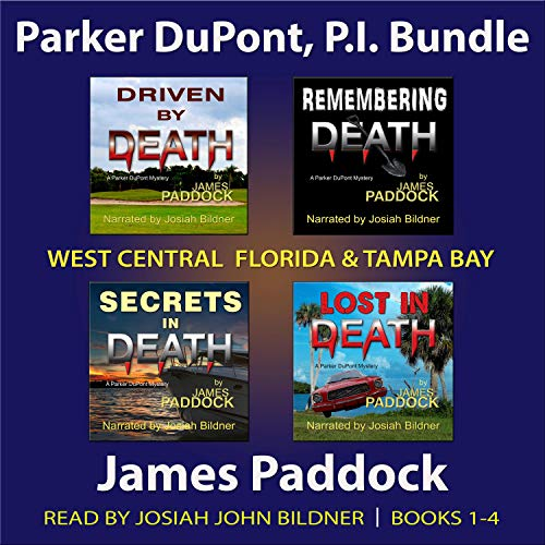 Parker DuPont, P.I. Bundle: Books 1-4 Audiobook By James Paddock cover art