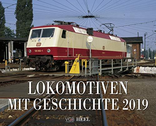 Lokomotiven mit Geschichte 2019: Legendäre Baureihen der Deutschen Staatseisenbahnen