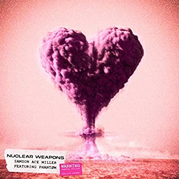 Nuclear Weapons (feat. Phantøm)
