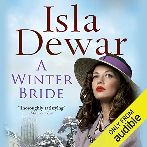 A Winter Bride                   By:                                                                                                                                 Isla Dewar                               Narrated by:                                                                                                                                 Jane MacFarlane                      Length: 9 hrs and 50 mins     Not rated yet     Overall 0.0