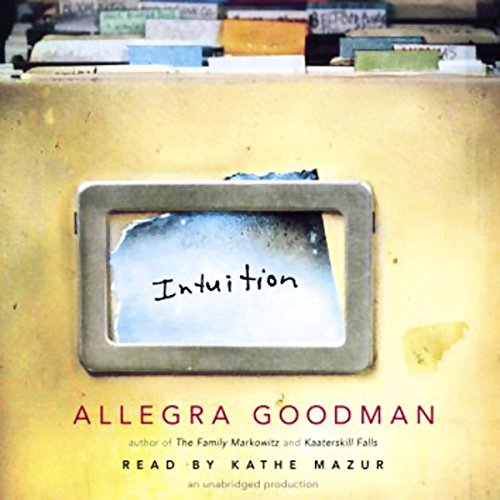 Intuition Audiobook By Allegra Goodman cover art