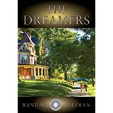 The Dreamers (Randall Coleman Book 1) (English Edition)