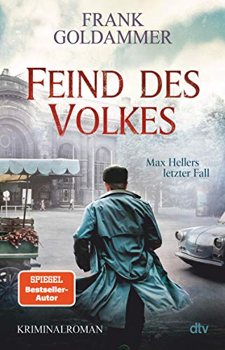 Feind des Volkes: Max Hellers letzter Fall