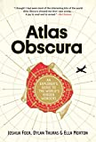 Atlas Obscura: An Explorer's Guide to the World's Hidden Wonders (English Edition)