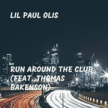 Run Around the Club (feat. Thomas Bakenson)