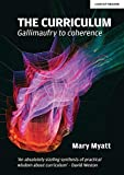 Myatt, M: Curriculum: Gallimaufry to Coherence