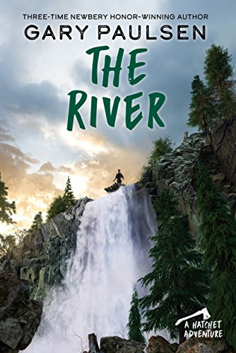 The River (A Hatchet Adventure, Band 2)