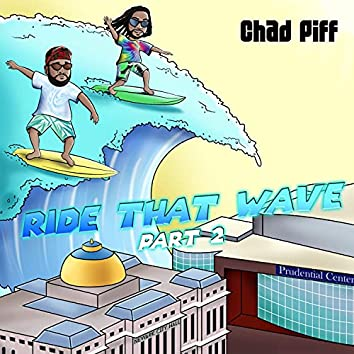 RIDE THAT WAVE 2