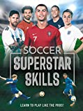 Soccer Superstar Skills: Learn to Play Like the Pros!