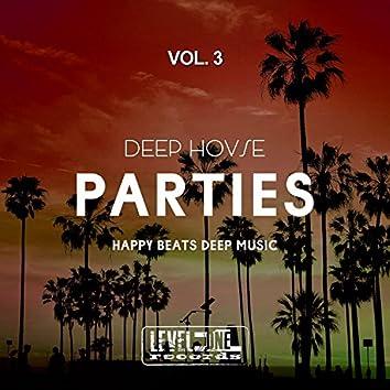 Deep House Parties, Vol. 3 (Happy Beats Deep Music)