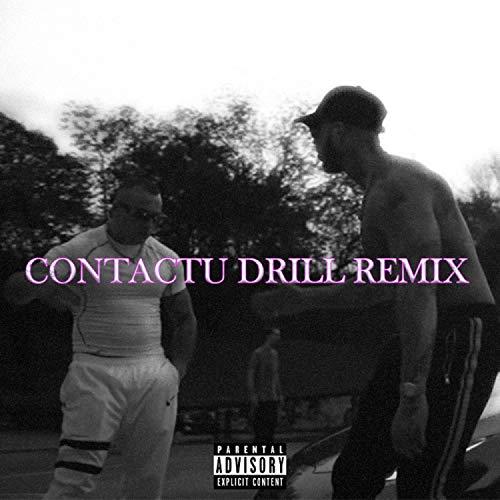Contactu Drill (feat. OG Eastbull, …