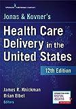 Jonas and Kovner's Health Care D...