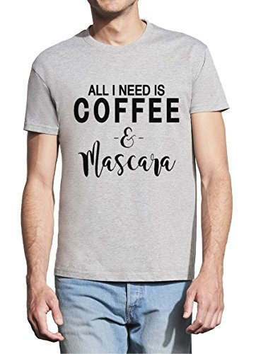 All I Need is Coffee and Mascara Men White T-shirt