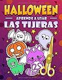 Halloween: Aprende a usar las tijeras: Un bonito libro de actividades para que los niños conozcan...