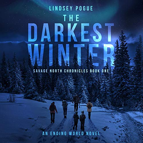 The Darkest Winter: An Ending World Novel Audiobook By Lindsey Pogue cover art