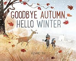 Goodbye Autumn, Hello Winter by [Kenard Pak]