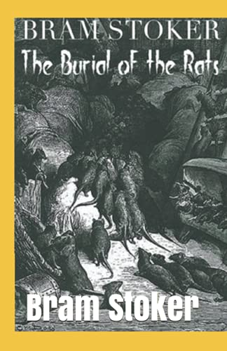 The Burial of the Rats Annotated