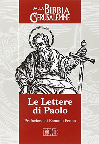 Le lettere di Paolo. Dalla Bibbia di Gerusalemme