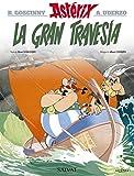 La gran travesía: La gran travesia (Castellano - A Partir De 10 Años - Astérix - La Colección Clásica)