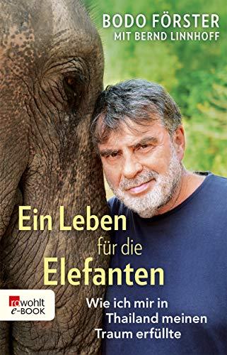 Ein Leben für die Elefanten: Wie ich mir in Thailand meinen Traum erfüllte
